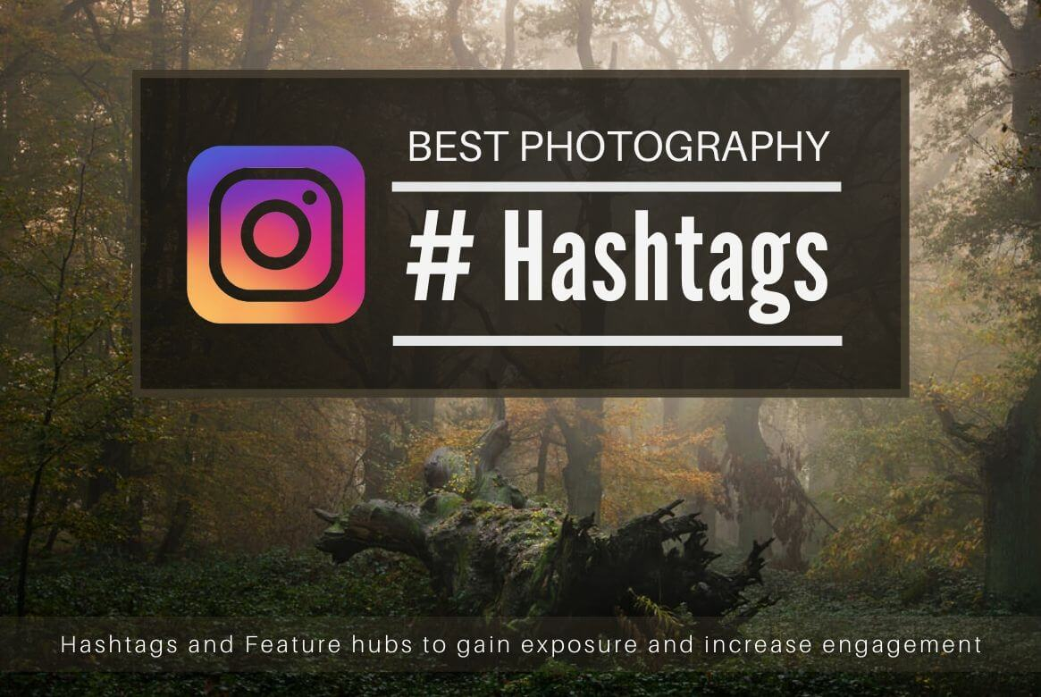 Nature Photography Hashtags and Feature Hubs