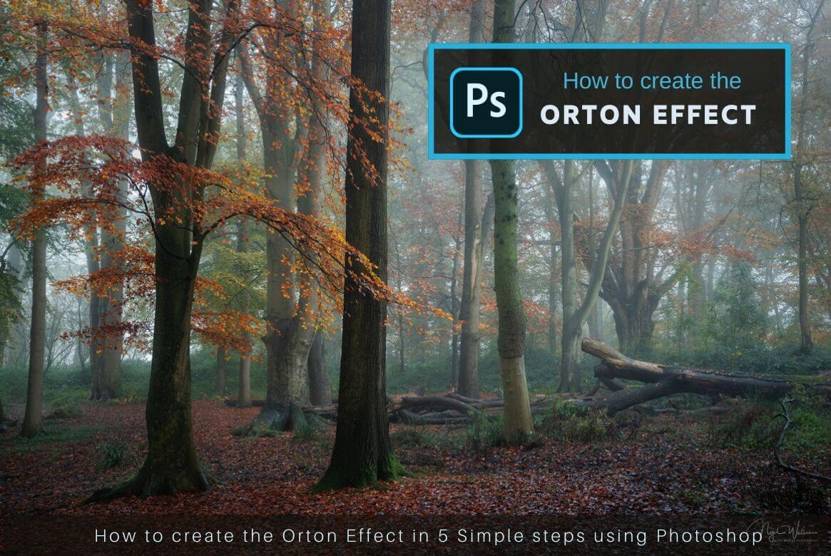 How to create Orton Effect in Photoshop