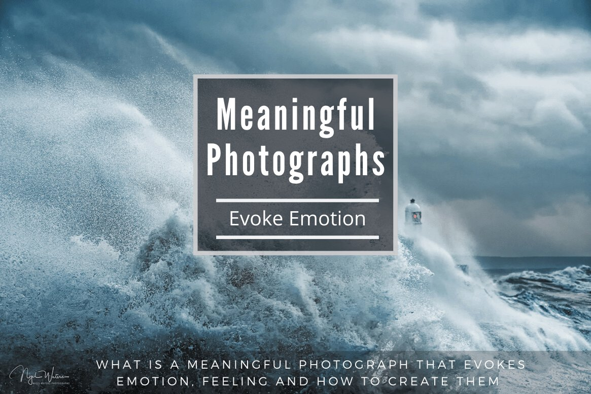 How to take meaningful photographs