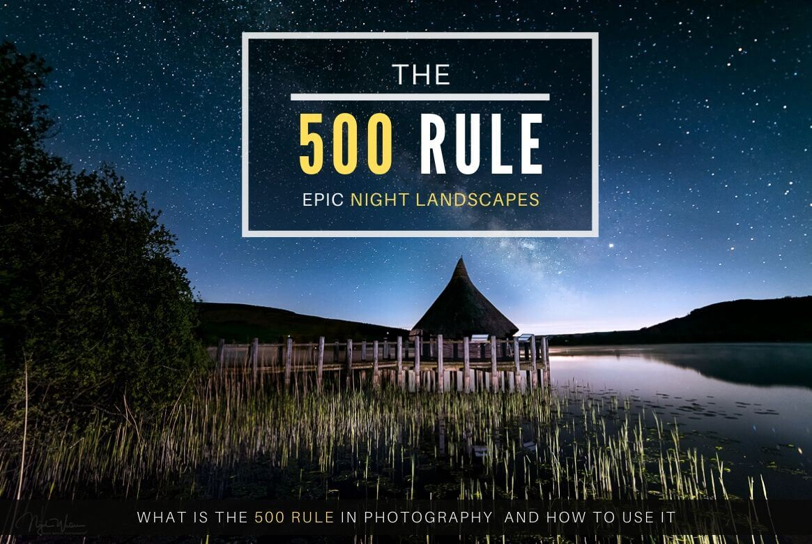 The 500 Rule in Photography