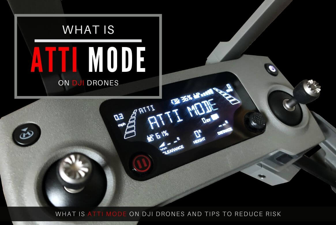 What is ATTI Mode on a DJI Drone?
